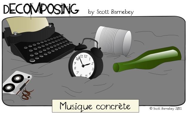Decomposing - Musique concrète